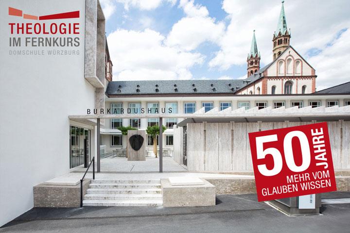 Theologie im Fernkurs studieren in der Domschule Würzburg